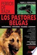 libro Los Pastores Belgas: Groenendael   Tervueren   Malinois   Laekenois