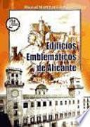 libro Edificios Emblemáticos De Alicante