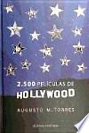 libro 2.500 Películas De Hollywood