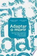 libro Adaptar O Morir