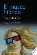 libro El Museo Híbrido