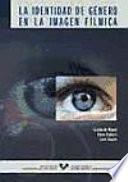 libro La Identidad De Género En La Imagen Fílmica