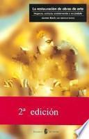 libro La Restauración De Las Obras De Arte