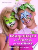 libro Maquillajes De Fiesta Para Niñas