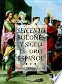 libro Seicento Boloñés Y Siglo De Oro Español