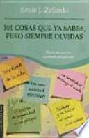 libro 101 Cosas Que Ya Sabes, Pero Siempre Olvidas