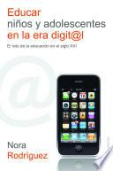 libro Educar Niños Y Adolescentes En La Era Digital