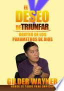 libro El Deseo De Triunfar