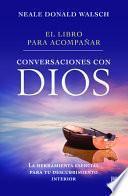 libro El Libro Para Acompañar Conversaciones Con Dios