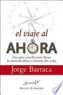 libro El Viaje Al Ahora