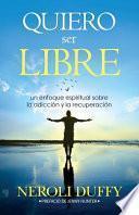 libro Quiero Ser Libre