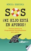 libro S.o.s. ¡mi Hijo Está En Apuros!