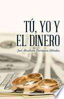 libro Tú, Yo Y El Dinero