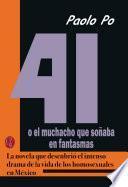 libro 41 O El Muchacho Que Soñaba En Fantasmas