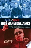 libro Azul Y Rojo. José María De Llanos