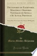 libro Diccionario De Escritores, Maestros Y Oradores Naturales De Sevilla Y Su Actual Provincia, Vol. 2