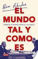 libro El Mundo Tal Y Como Es/ The World As It Is
