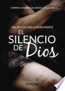 libro El Silencio De Dios