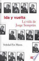 libro Ida Y Vuelta. La Vida De Jorge Semprún
