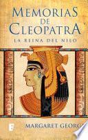 libro Memorias De Cleopatra 1. La Reina Del Nilo