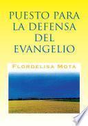 libro Puesto Para La Defensa Del Evangelio