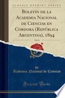 libro Boletin De La Academia Nacional De Ciencias En Cordora (república Argentina), 1894, Vol. 14 (classic Reprint)