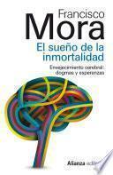 libro El Sueño De La Inmortalidad
