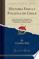 Historia Fisica Y Politica De Chile, Vol. 4
