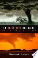 libro La Catastrofe Que Viene
