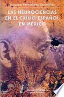 libro Las Neurociencias En El Exilio Español En México
