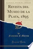 libro Revista Del Museo De La Plata, 1895, Vol. 6 (classic Reprint)