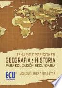libro Temario Oposiciones: Geografía E Historia Para Educación Secundaria