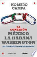 libro La Conexión México La Habana Washington