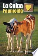 libro La Culpa Faunicida