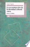 libro La Reconstrucción De La Identidad Cultural Vasca