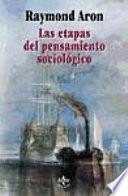 libro Las Etapas Del Pensamiento Sociológico