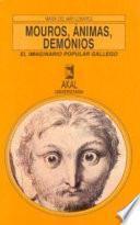 Mouros, ánimas Y Demonios