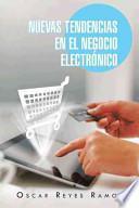 libro Nuevas Tendencias En El Negocio Electrónico