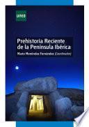 libro Prehistoria Reciente De La Península Ibérica