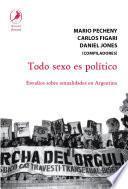 libro Todo Sexo Es Político