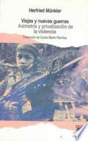 libro Viejas Y Nuevas Guerras