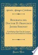 libro Biografia Del Doctor D. Francisco Javier Simonet