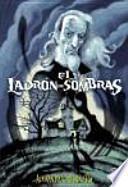 El Ladrón De Sombras