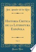 libro Historia Critica De La Literatura Española, Vol. 1 (classic Reprint)