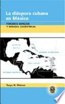 libro La Diáspora Cubana En México