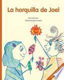 La Horquilla De Joel / Joel Hairpin