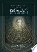 libro Rubén Darío En Su Laberinto