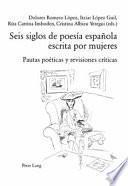 libro Seis Siglos De Poesía Española Escrita Por Mujeres