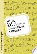 libro 50 Ejercicios Para Aprender A Meditar