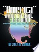 libro America  ¡porque Te He Amado, Te He Hecho Rica!